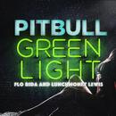 Greenlight (Single) thumbnail