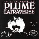 Le Lour Passé De Plume Latraverse Vol.II thumbnail