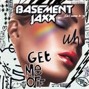 Get Me Off (Jaxx Remixes) thumbnail