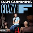 Crazy With A Capital F (Explicit) thumbnail