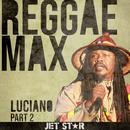 Reggae Max: Part 2 thumbnail