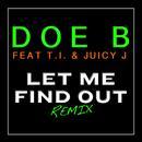 Let Me Find Out (Remix) thumbnail