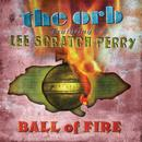 Ball Of Fire (feat. Lee Scratch Perry) thumbnail