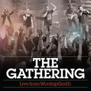 The Gathering: Live From WorshipGod11 thumbnail