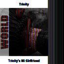 Trinity's Mi Girlfriend thumbnail