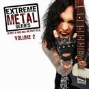 Extreme Metal Series, Voi. 2 (The Best Of Hard Rock And Heavy Metal) thumbnail