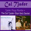 Tjader Plays Mambo + the Cal Tjader-Stan Getz Sextet thumbnail