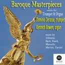 Baroque Masterpieces: Music for Trumpet & Organ thumbnail