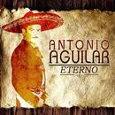 Antonio Aguilar Eterno thumbnail