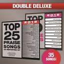 Top 25 Praise Songs/Top 10 Praise Songs (Double Deluxe 2012 Edition) thumbnail