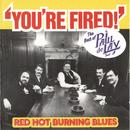 You're Fired: The Best Of The Paul Delay Band thumbnail
