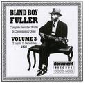Blind Boy Fuller Vol. 3 1937Complete Recorded Works In Chronological Order: Volume 3 (12 July To 15 December 1937) thumbnail