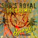 She's Royal (Soca Remix) (Single) thumbnail