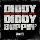 Diddy Boppin' (Feat. Yung Joc & Xplicit) (Explicit) thumbnail