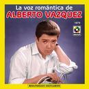 La Voz Romantica De - Alberto Vazquez thumbnail