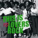 This Is Lovers Rock thumbnail