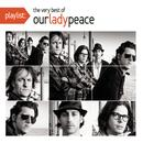 Playlist: The Very Best Of Our Lady Peace thumbnail