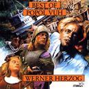 Best of Popol Vuh From The Films of Werner Herzog thumbnail