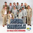 La Calle Esta Durisima (Single) thumbnail
