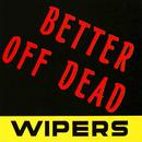 Better Off Dead - EP thumbnail