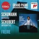Schumann: Carnaval / Schubert: Impromptus - Freire thumbnail