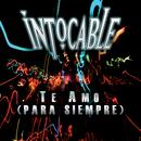 Te Amo (Para Siempre) (Single) thumbnail