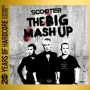 The Big Mash Up (20 Years Of Hardcore Expanded Edition) (Remastered) thumbnail