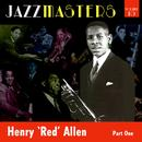 Jazzmasters Vol 10 - Henry 'red' Allen - Part 1 thumbnail
