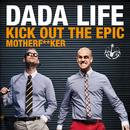 Kick Out The Epic Motherf**ker (Vocal Version) (Single) thumbnail
