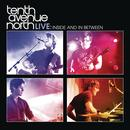 Tenth Avenue North Live: Inside And In Between thumbnail