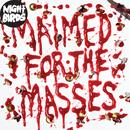 Maimed for the Masses thumbnail
