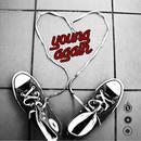 Young Again (Single) thumbnail