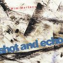 Shot And Echo - A Sense Of Place thumbnail
