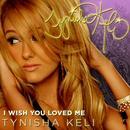 I Wish You Loved Me (Single) thumbnail