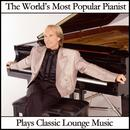 The World's Most Popular Pianist Plays Classic Lounge Music thumbnail