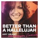 Better Than A Hallelujah (Remixes) thumbnail