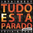 Tudo Está Parado (Remixes) thumbnail