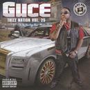 Guce: Thizz Nation Vol. 25 thumbnail
