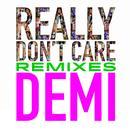 Really Don't Care (Remixes) thumbnail