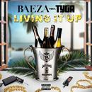 Living It Up (Single) (Explicit) thumbnail