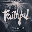 Faithful (Live Worship) (Deluxe) thumbnail