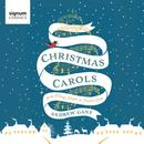 Andrew Gant: Christmas Carols – From Village Green To Church Choir thumbnail