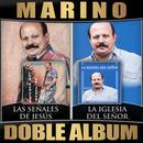 Las Señales De Jesus / La Iglesia Del Señor (Doble Album) thumbnail