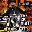 The Best Of Young Buck - The Buck You Thought thumbnail