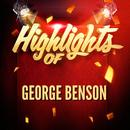 Highlights of George Benson thumbnail