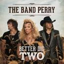 Better Dig Two (Single) thumbnail