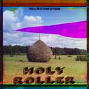 Holy Roller (Single) thumbnail