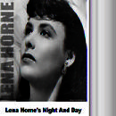 Lena Horne's Night And Day thumbnail