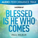 Blessed Is He Who Comes (Audio Performance Trax) thumbnail