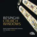 Respighi: Church Windows thumbnail
